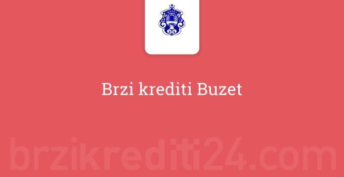 Brzi krediti Buzet