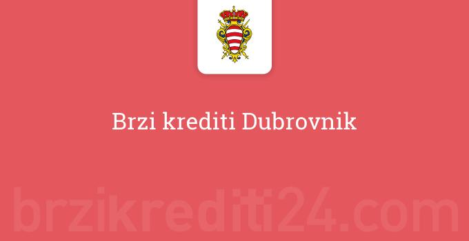 Brzi krediti Dubrovnik