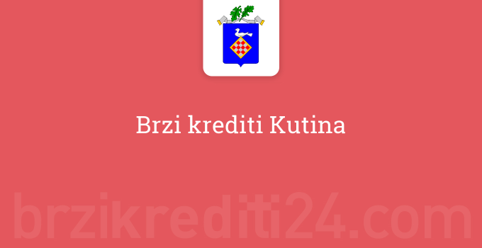 Brzi krediti Kutina