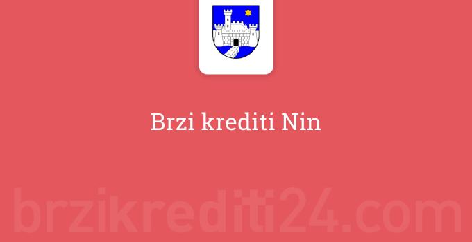 Brzi krediti Nin