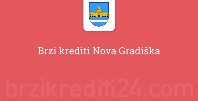 Brzi krediti Nova Gradiška