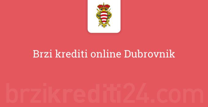 Brzi krediti online Dubrovnik