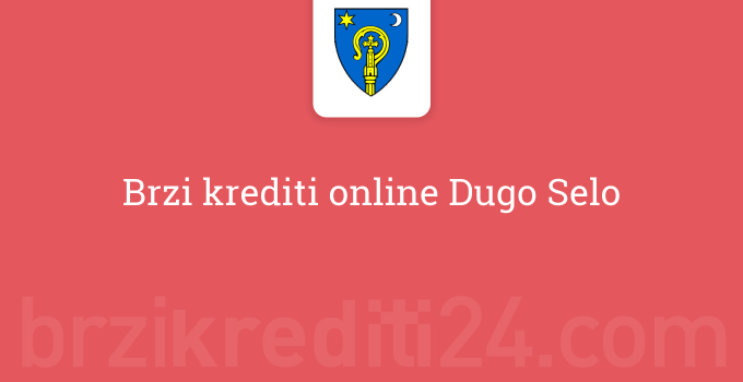 Brzi krediti online Dugo Selo