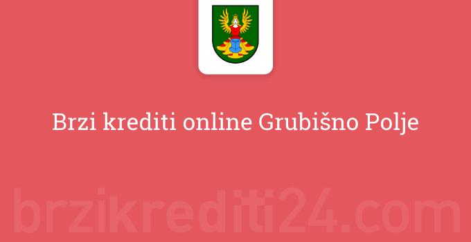 Brzi krediti online Grubišno Polje
