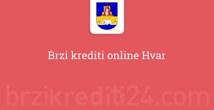 Brzi krediti online Hvar