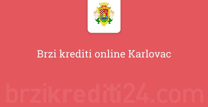 Brzi krediti online Karlovac