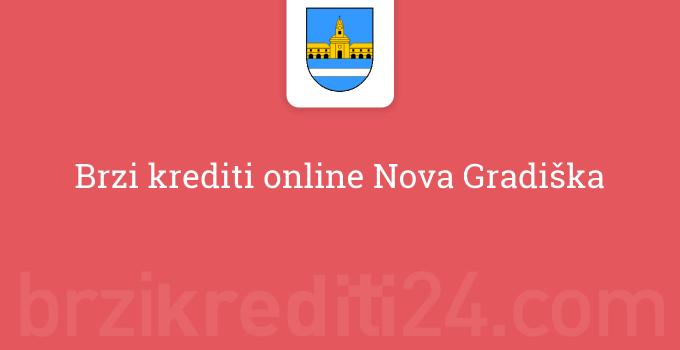 Brzi krediti online Nova Gradiška