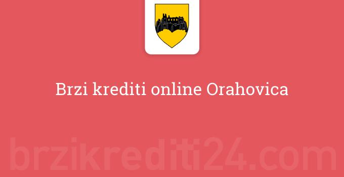 Brzi krediti online Orahovica