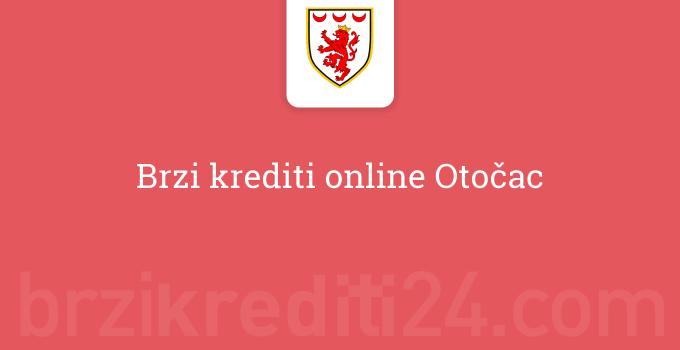 Brzi krediti online Otočac