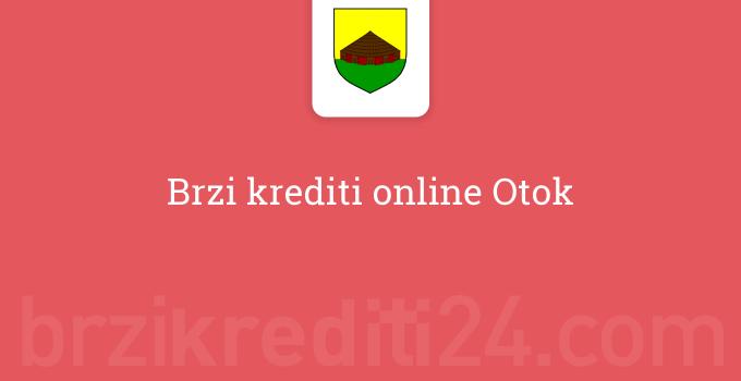 Brzi krediti online Otok