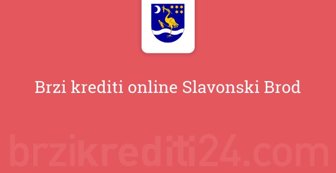Brzi krediti online Slavonski Brod