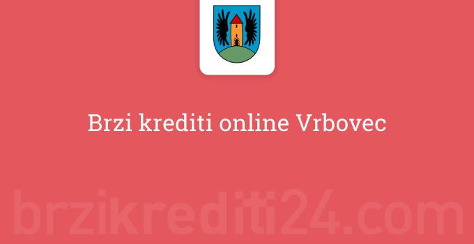 Brzi krediti online Vrbovec