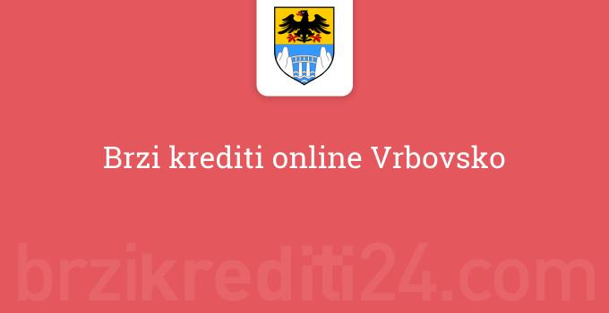 Brzi krediti online Vrbovsko