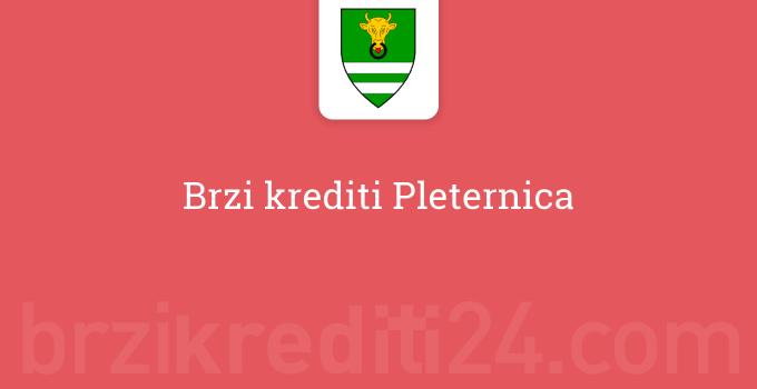 Brzi krediti Pleternica
