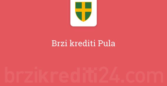 Brzi krediti Pula