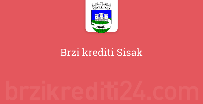 Brzi krediti Sisak