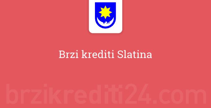 Brzi krediti Slatina