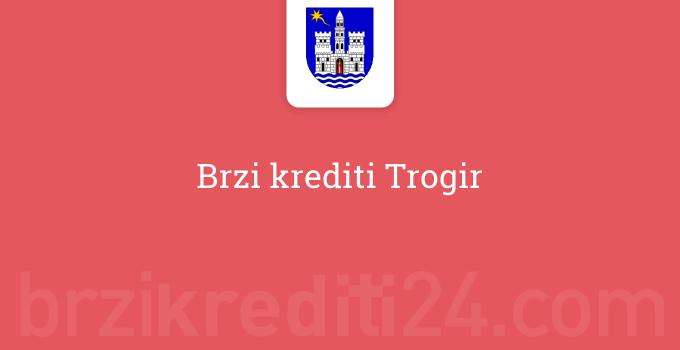 Brzi krediti Trogir