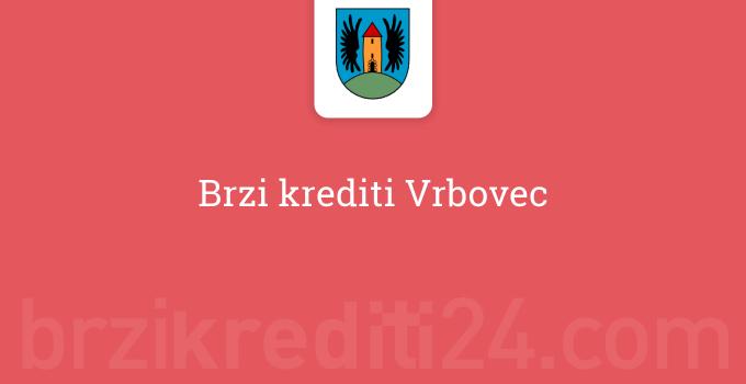 Brzi krediti Vrbovec