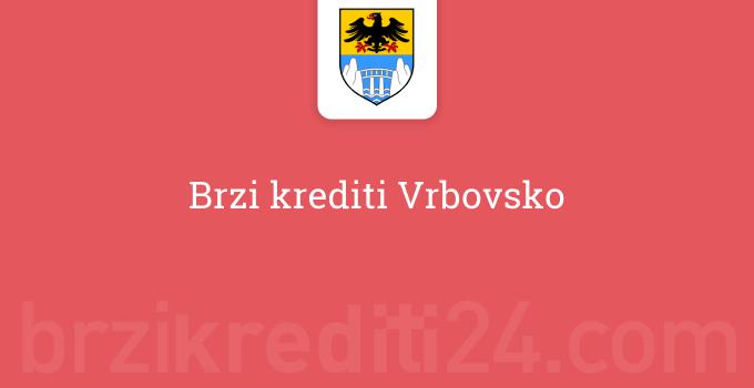 Brzi krediti Vrbovsko