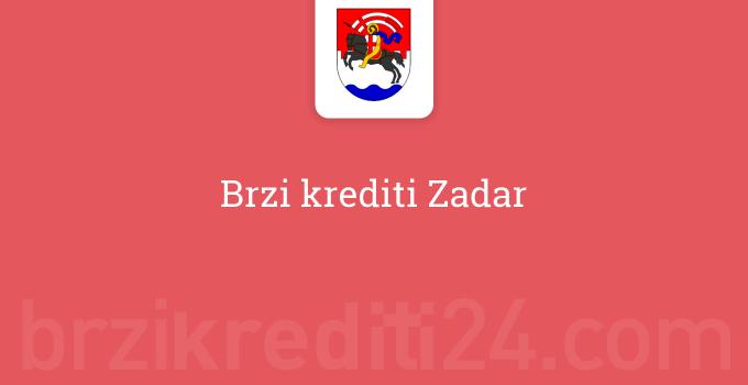 Brzi krediti Zadar