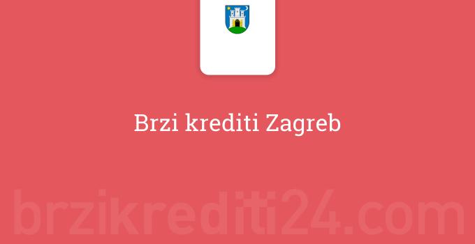 Brzi krediti Zagreb
