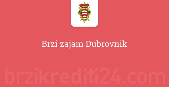 Brzi zajam Dubrovnik