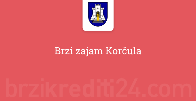 Brzi zajam Korčula