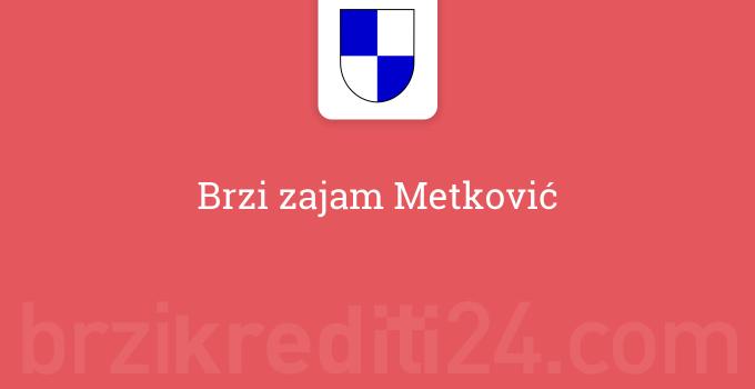 Brzi zajam Metković