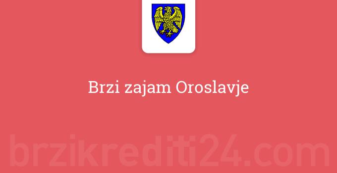 Brzi zajam Oroslavje