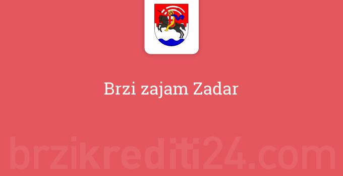 Brzi zajam Zadar