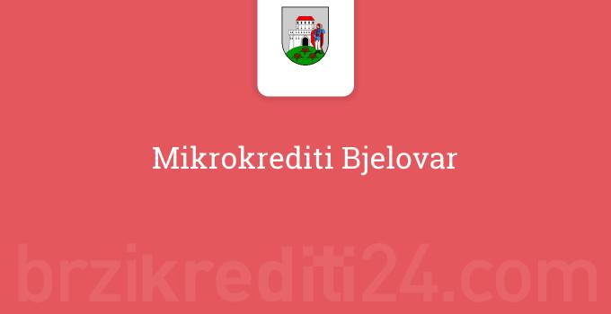 Mikrokrediti Bjelovar