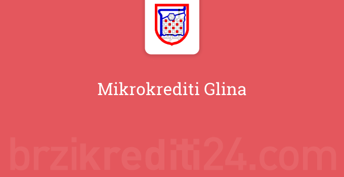 Mikrokrediti Glina
