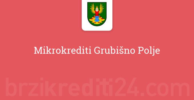 Mikrokrediti Grubišno Polje