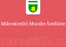 Mikrokrediti Mursko Središće