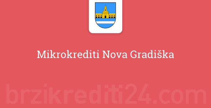 Mikrokrediti Nova Gradiška