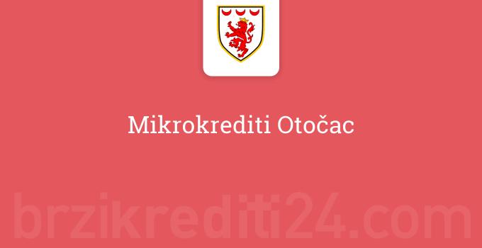 Mikrokrediti Otočac