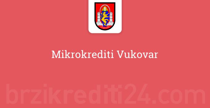 Mikrokrediti Vukovar