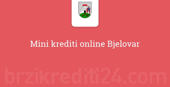 Mini krediti online Bjelovar