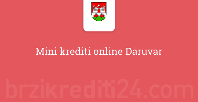 Mini krediti online Daruvar