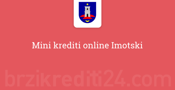 Mini krediti online Imotski