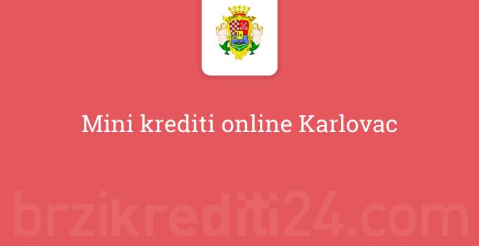 Mini krediti online Karlovac