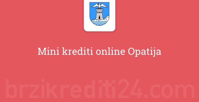 Mini krediti online Opatija