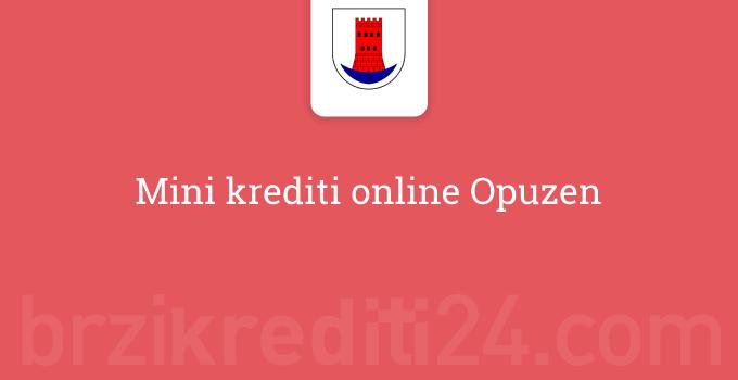 Mini krediti online Opuzen