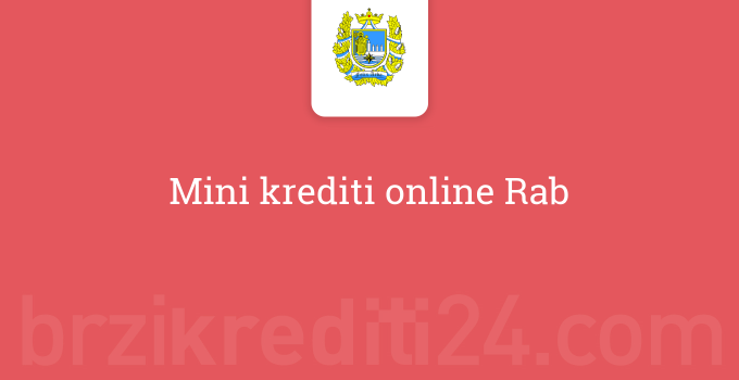 Mini krediti online Rab
