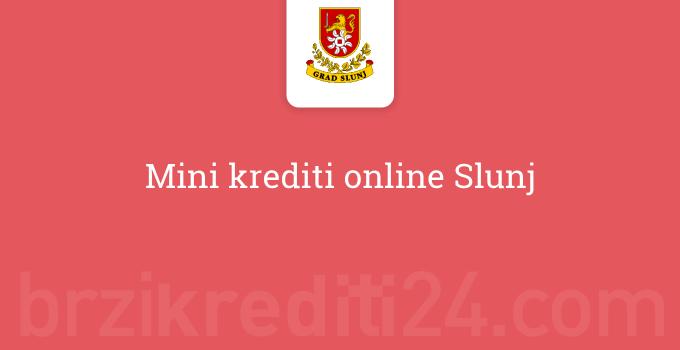 Mini krediti online Slunj