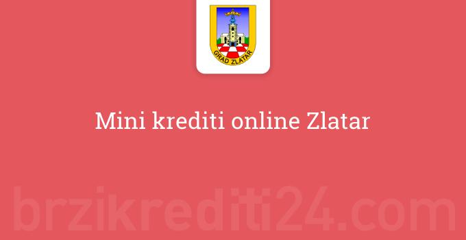 Mini krediti online Zlatar