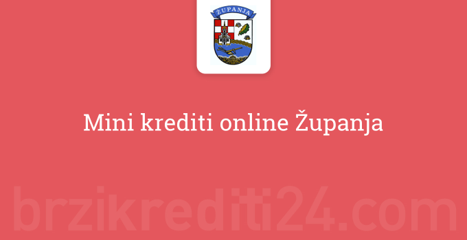 Mini krediti online Županja