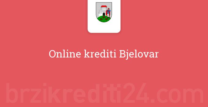 Online krediti Bjelovar