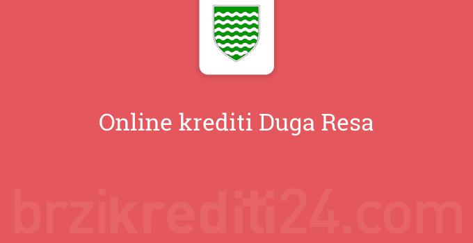 Online krediti Duga Resa